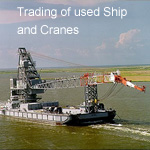 Trading of used ships and cranes